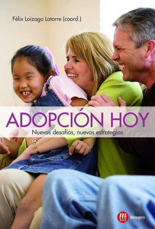 Adopción hoy. Nuevos desafíos, nuevas estrategias