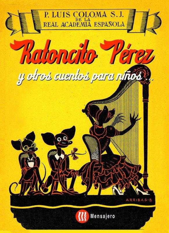 Ratoncito Pérez y otros cuentos para niños
