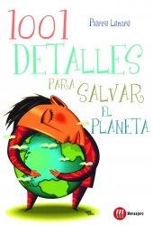 1001 detalles para salvar el planeta