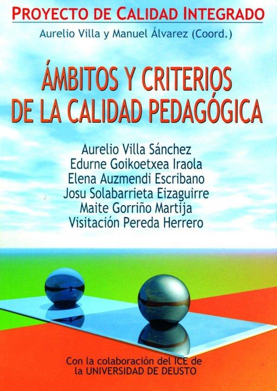 Ámbitos y criterios de la calidad pedagógica. Proyecto de calidad integrado
