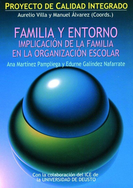 Familia y entorno. Implicación de la familia en la organización escolar