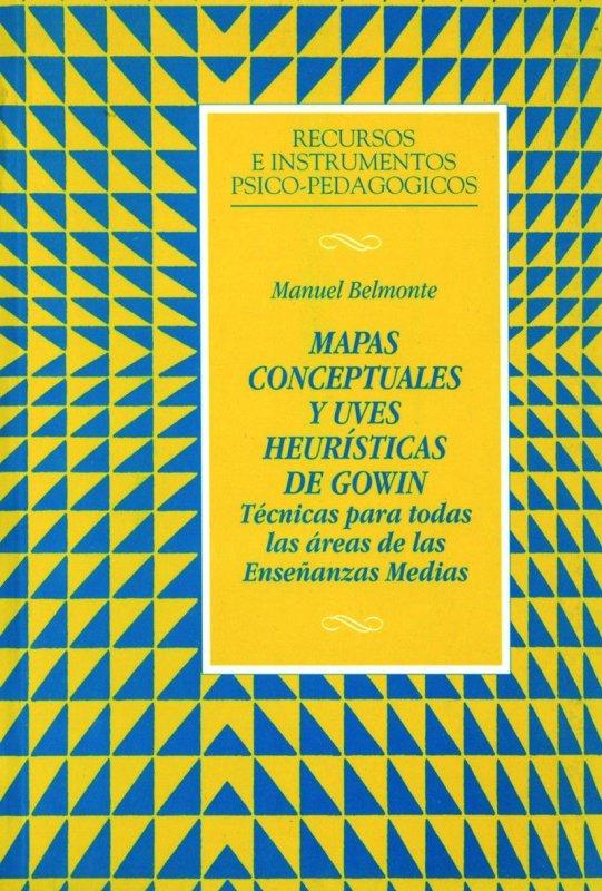 Mapas conceptuales y uves heurísticas de Gowin. Técnicas para todas las áreas de las enseñanzas medias