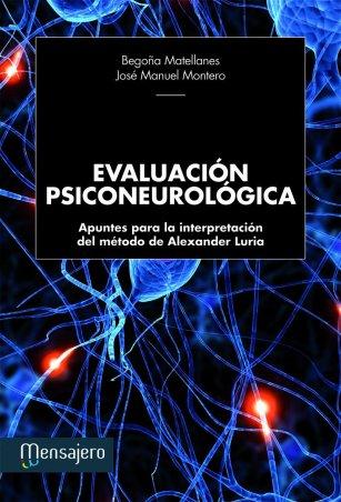 Evaluación psiconeurológica. Apuntes para la interpretación del método de Alexander Luria