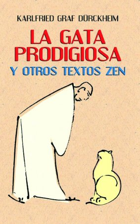 La gata prodigiosa y otros textos zen