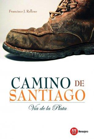 Camino de Santiago. La Vía de la Plata