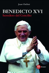 Benedicto XVI heredero del Concilio