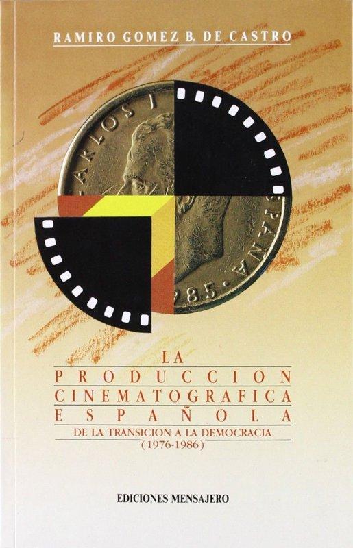 La producción cinematográfica española