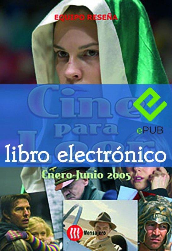Cine para leer. Enero-junio 2005