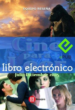 Cine para leer. Julio-diciembre 2005