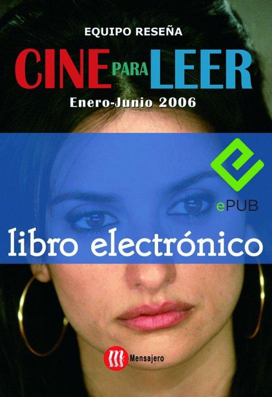 Cine para leer. Enero-junio 2006