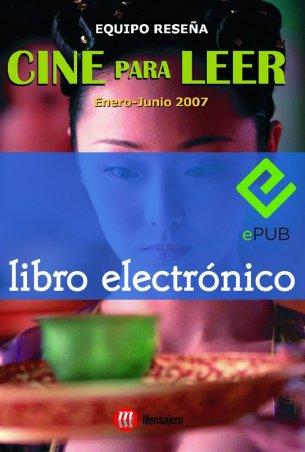 Cine para leer. Enero-junio 2007