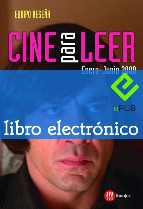Cine para leer. Enero-junio 2008