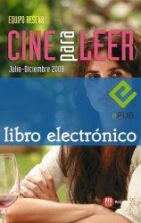 Cine para leer. 2008 Julio-Diciembre (Ebook)