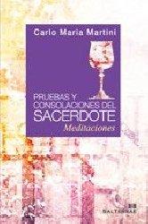 Pruebas y consolaciones del sacerdote. Meditaciones