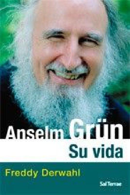 Anselm Grün. Su vida