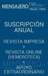 Revista Mensajero. Suscripción de APOYO EXTRAORDINARIO. Ejemplar IMPRESO + descarga ON-LINE