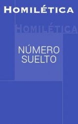 Revista Homilética. Descarga ON-LINE  (sin ejemplar impreso)