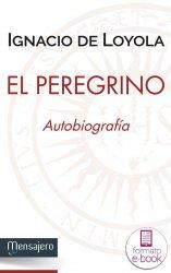 El peregrino. Autobiografía. Ebook
