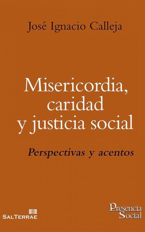 Misericordia, caridad y justicia social