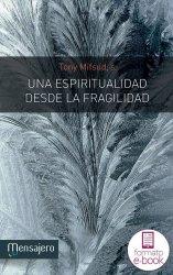 Una espiritualidad desde la fragilidad (Ebook)