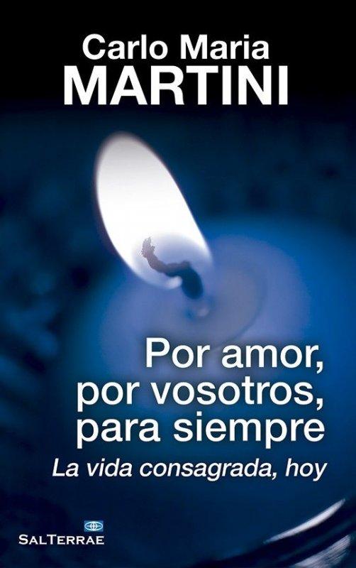 147 - Por amor, por vosotros, por siempre