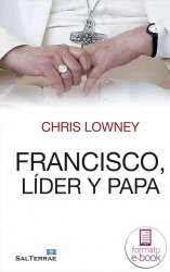 Francisco, lider y Papa (Ebook)