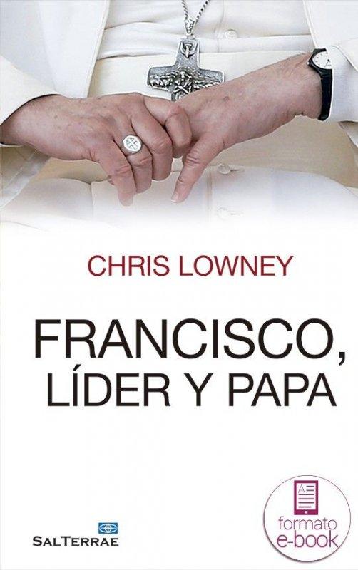 Francisco, líder y papa