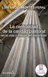 La centralidad de la caridad pastoral en la vida y misión del sacerdote