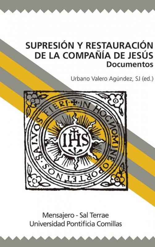 Supresión y restauración de la Compañía de Jesús