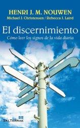 El discernimiento. Cómo leer los signos de la vida diaria