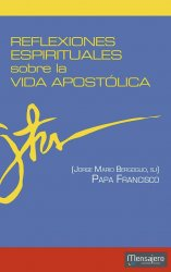 Reflexiones Espirituales sobre la Vida Apostólica