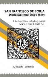 San Francisco de Borja. Diario espiritual (1564-1570)