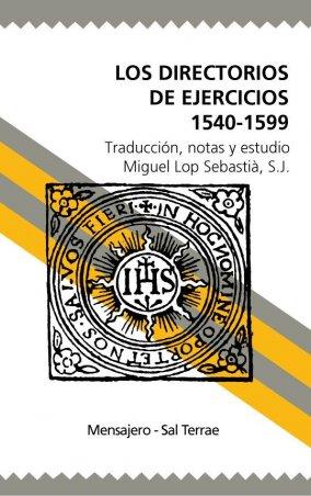 Los Directorios de Ejercicios 1540-1599