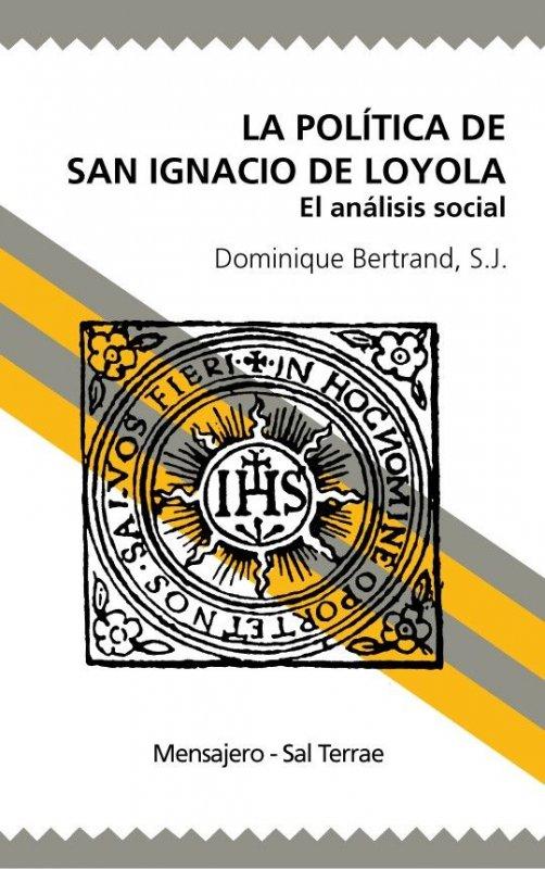 La política de San Ignacio de Loyola