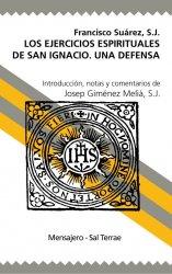 Los Ejercicios Espirituales de San Ignacio. Una defensa