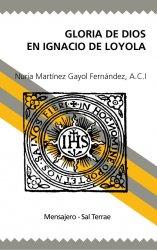 Gloria de Dios en Ignacio de Loyola