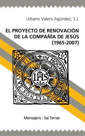 El proyecto de renovación de la Compañía de Jesús (1965-2007)