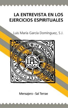 La entrevista en los Ejercicios Espirituales