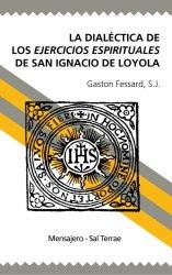La dialéctica de los Ejercicios Espirituales de San Ignacio de Loyola