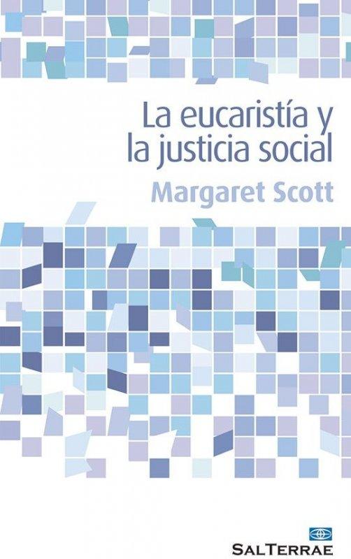 La eucaristía y la justicia social