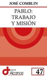 Pablo: trabajo y misión