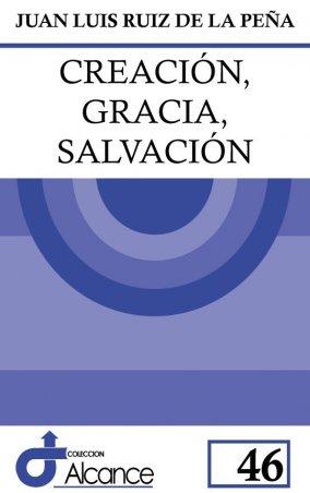 Creación, gracia, salvación