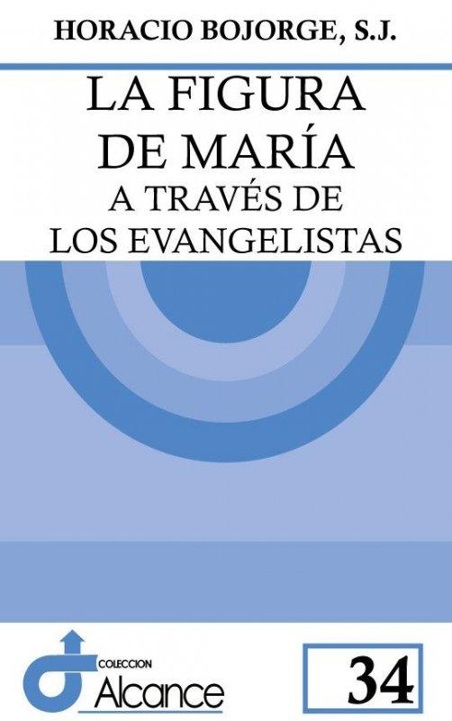 La figura de María  a través de los evangelistas