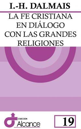 La fe cristiana en diálogo con las grandes religiones