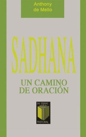 Sadhana. Un camino de oración