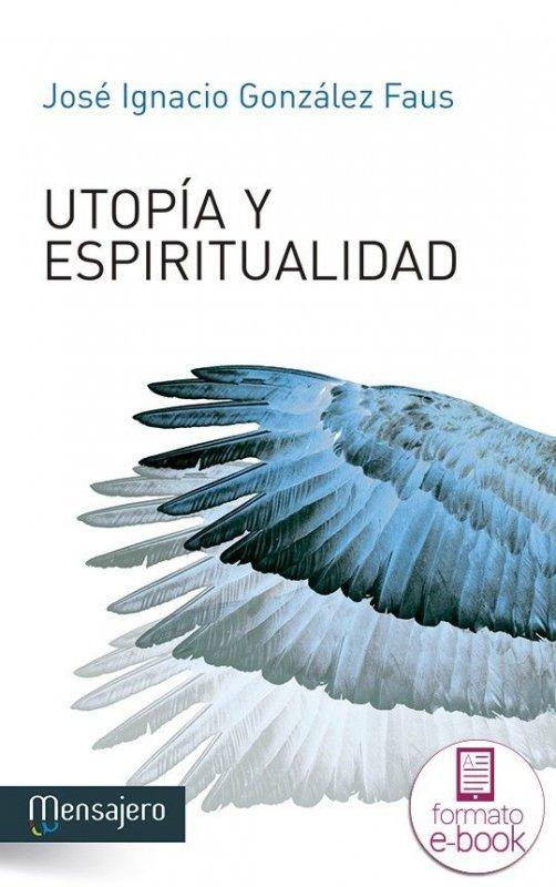 Utopía y espiritualidad