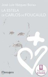 La estela de Carlos de Foucauld (Ebook)