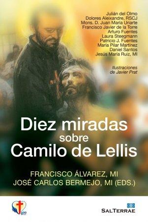 Diez miradas sobre Camilo de Lellis