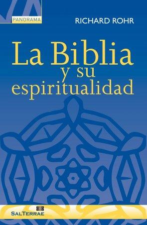 La Biblia y su espiritualidad