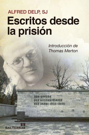 Escritos desde la prisión. Introducción de Thomas Merton